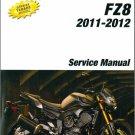 2011-2012 YAMAHA FZ8 ( Fazer 8 ) Service, Repair Manual on a CD  - FZ 8