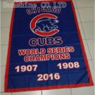Chicago Cubs World Series 1907 1908 2016 Champions Flag 3X5FT 90x150cm