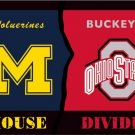 Ohio State Buckeyes Michigan Wolverines House Divided Flag 3ft x 5ft