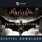 Batman Arkham Knight Premium Edition - Steam/PC - Digital Download - Worldwide