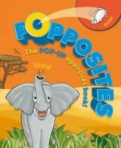 Popposites: A Pop-Up Opposites Hardcover Book by Kingfisher
