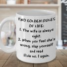 Funny Coffee Cup for Husband - My Wife Is Always Right Mug For Men