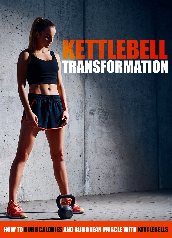 Kettlebell Transformational Exercise Videos