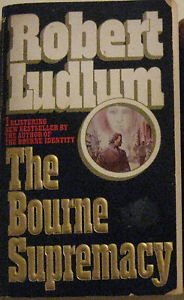 THE BOURNE SUPREMACY by Robert Lundlum BANTAM PAPERBACK BOOKS March 1987: GOOD