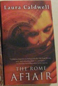 THE ROME AFFAIR by Laura Caldwell PAPERBACK MIRABOOKS 2006: LIKE NEW