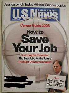 US NEWS & WORLD REPORT MARCH 24 2008 3/24/08 CAREER GUIDE HOW TO SAVE YOUR JOB
