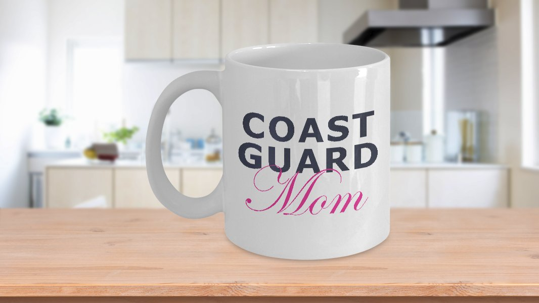 Coast Guard Mom - 11oz Mug - White Ceramic Novelty Coffee / Tea Cup / Mug