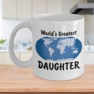World's Greatest Daughter - 11oz Mug - White Ceramic Novelty Coffee/Tea Cup/Mug