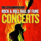 Rock´n´Roll Hall Of Fame Concerts : The 25th Anniversary DVD
