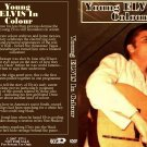 Young Elvis In Color  DVD