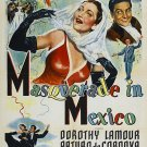Masquerade In Mexico (1945) - Dorothy Lamour  DVD
