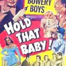 Hold That Baby (1949) - Leo Gorcey & The Bowery Boys