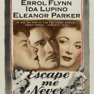 Escape Me Never (1947) - Errol Flynn  DVD