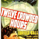 Twelve Crowded Hours (1939) - Lucille Ball  DVD