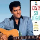 Elvis Presley - So High Nashville Out-Takes 1966-68 FTD CD