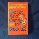 The Cat Who Came to Breakfast by Lilian Jackson Braun (1994, Hardcover