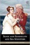 Sense and Sensibility and Sea Monsters by Ben H. Winters, Jane Austen,Seth Grahame-Smith