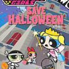 The Powerpuff Girls Save Halloween  Paperback Book