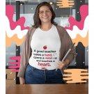 A Good Teacher Shirt Gift Idea
