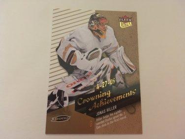 Jonas Hiller 2009/10 Fleer Ultra Crowning Achievements Insert Hockey Card #CA9