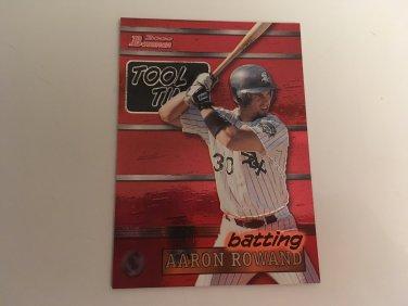 Aaron Rowland 2000 Bowman Chicago White Sox Tool Time INSERT Baseball Card # TT2