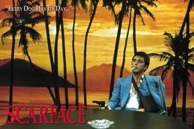 """Scarface - """"Every Dog Has Its Day..."""" Poster"""