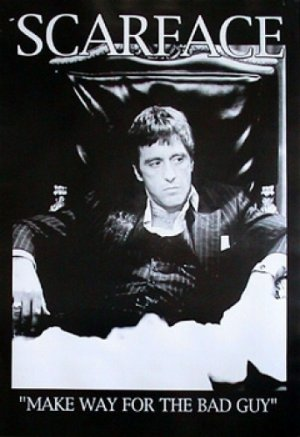 """Scarface - """"Make Way For The Bad Guy"""" Poster"""