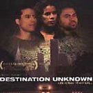 Destination Unknown DVD 2002 Nester Maranda Film Drama Yancey Arias
