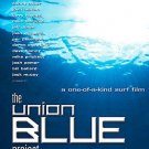 The Union Blue Project (DVD, 2004) A One-of-a-Kind Surf Film White Knuckle Sport