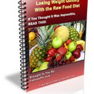 Losing Weight Quickly Using The Raw Food Diet with MRR