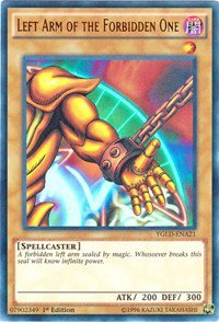 Left Arm of the Forbidden One (YGLD)