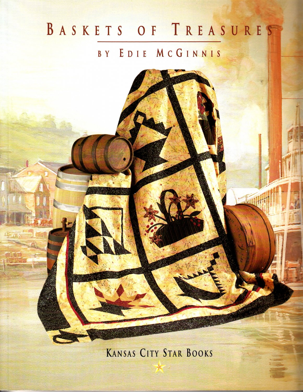 Baskets of Treasures by Edie McGinnis (Quilting Book, 2003)