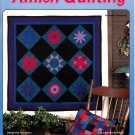 Quick & Easy Amish Quilting by Ann Boyce (Quilting, 1999)