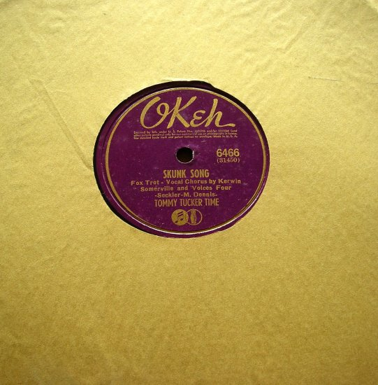 78 RPM Tommy Tucker Time Skunk Song / Cancel the Flowers