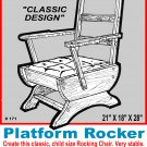 Platform Rocking Chair #171 -  Woodworking / Craft Pattern