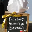 2711TBT -Teachers Encourage Tommorow's Dreams Tissue Box wood