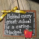 Teacher Gifts Wood Sign 81P Behind every great school is a caring Principal