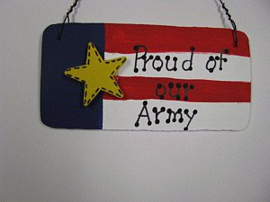 10977A - Proud of our Army Patriotic Sign Wood