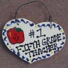 Teacher Gifts Number One 835 Fifth Grade Teacher Wood Heart