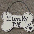 29-2083PUG 2083PUG - I Love My Pug or We Love Our Pug