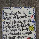 Teacher Gifts 1234 Teaching is a work of Heart Prayer Wood Sign