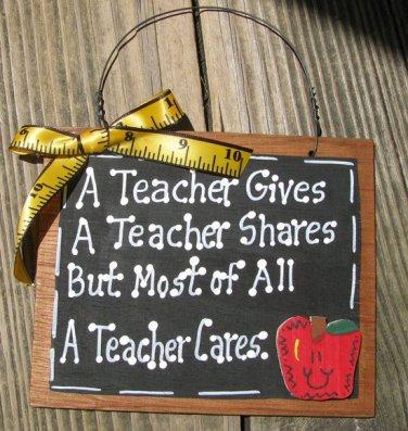 Teacher Gifts 24104 A Teacher Cares Wooden Slate