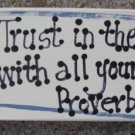 B4002- Trust in the Lord Scripture Wood Block