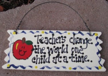 Teacher Gifts 15018 Wood Sign Teachers Change...Time