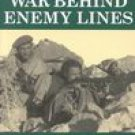 The Imperial War Museum Book of War Behind Enemy Line (2001, Paperback)