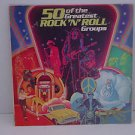 50 of the Greatest Rock 'N' Roll Groups 4 LP Records set  $9.99