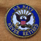 NAVY NEVER RETIRED LOGO PATCH