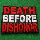 Death Before Dishonor Patriotic Biker Patch