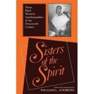 Religion in North America: Sisters of the Spirit : Three Black Women's...