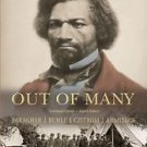 Out of Many Vol. 1 : A History of the American People by Daniel M. Czitrom,...